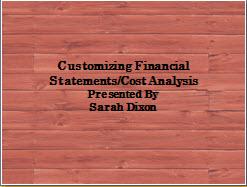 Customizing Financial Statements