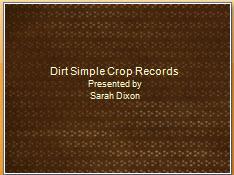 Dirt Simple Crop Records
