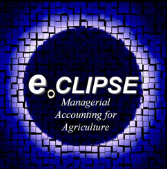 E.CLIPSE Managerial Accounting for Agriculture