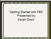 Getting Started with FBS